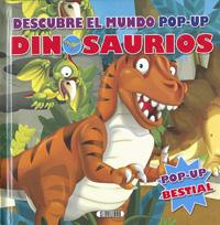 Dinosaurios. Descubre el mundo pop-up