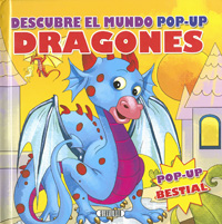 Dragones. Descubre el mundo pop-up