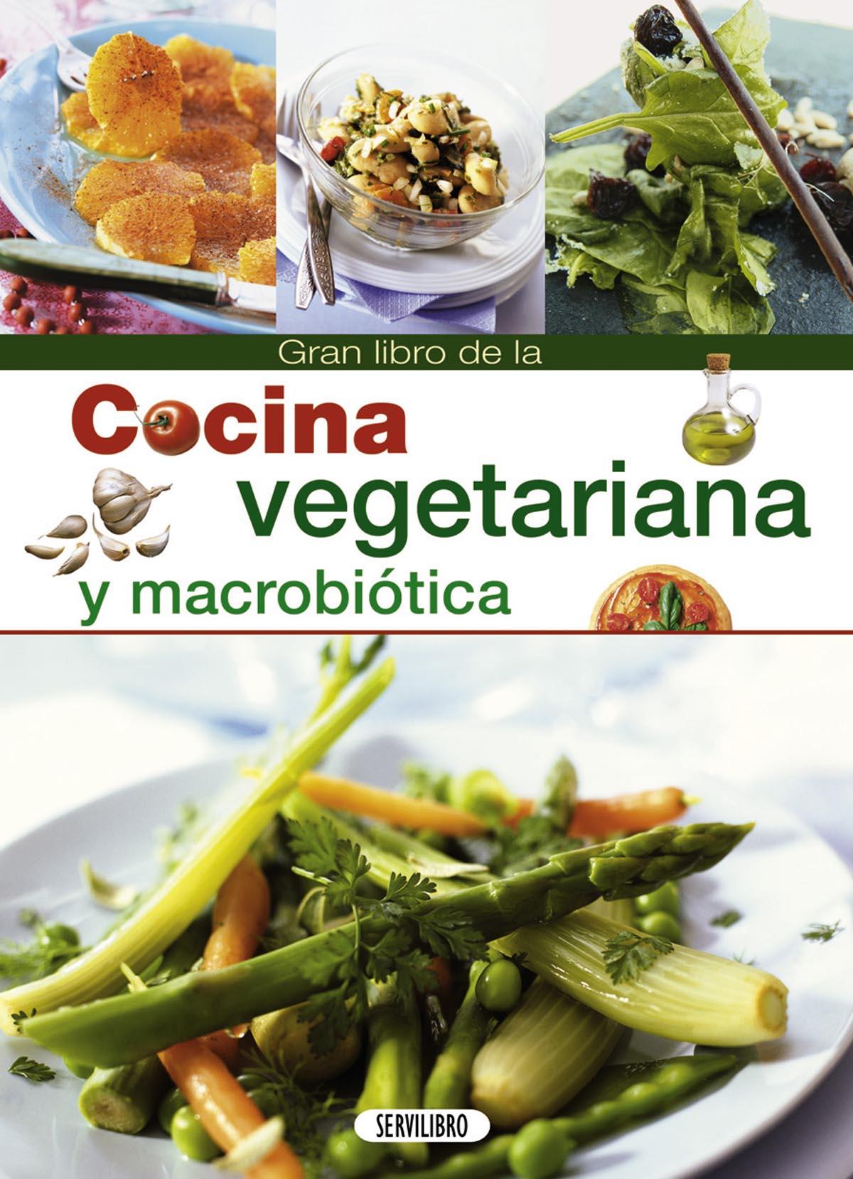 Libros de cocina libros servilibro ediciones cocina for Cocina macrobiotica