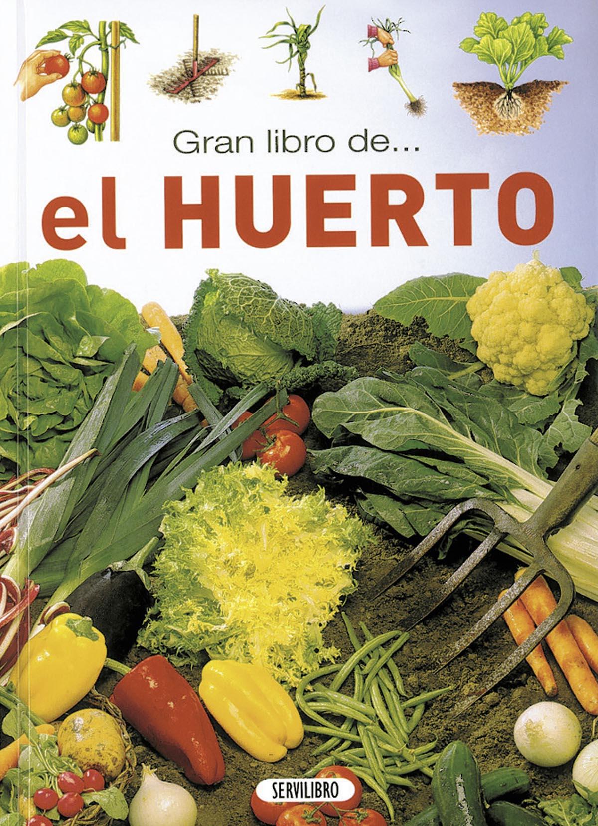 Jardiner a libros servilibro ediciones el huerto - Libros sobre jardineria ...