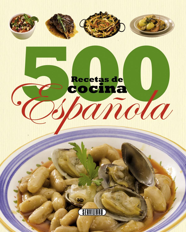 Libros de cocina libros servilibro ediciones 500 for Cocina espanola