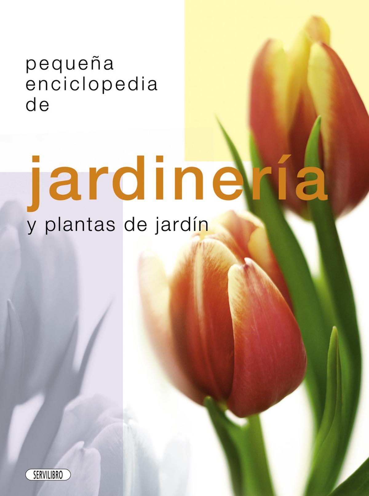 Jardiner a libros servilibro ediciones jardiner a y for Jardineria y plantas